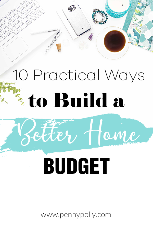 Do you feel like your money is disappearing every month? Find 10 practical ways to build a better home budget! Take control of your saving and spending.