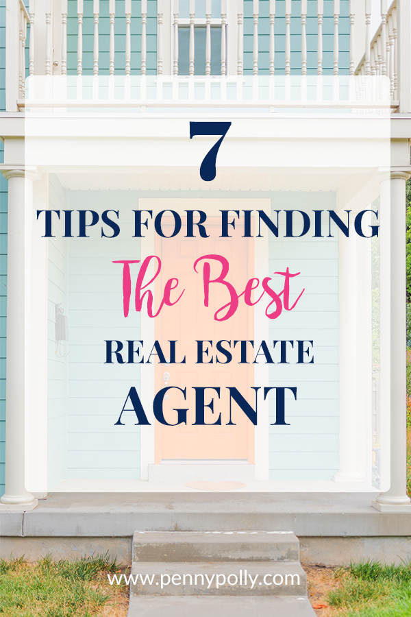 7 Tips for Finding the Best Real Estate Agent