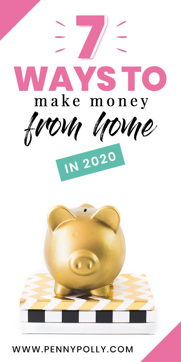 Now more than ever, making money from home is crucial! Whether you are just looking for a way to make extra money, or need to actually make a full-time income, here are 7 smart and easy ways to make money from home. #makemoneyfromhome #sidehustle #makingmoney