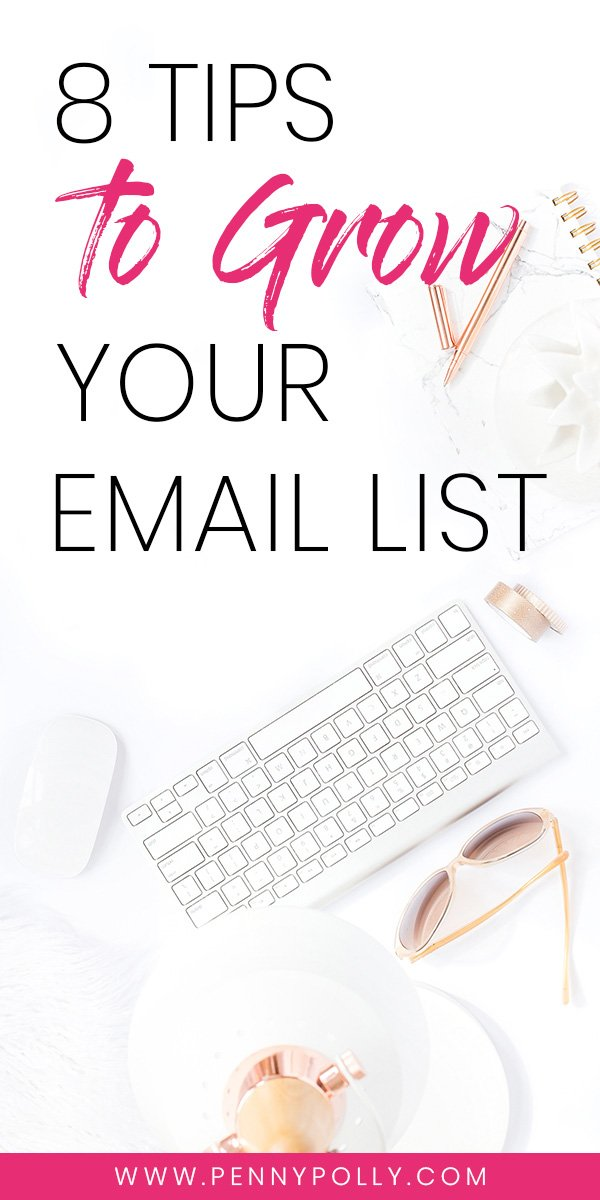 Grow Your Email List with These 8 Tactics
